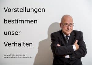 Wilhelm Gerbert: Vorstellungen bestimmen unser Verhalten